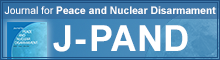 Journal for Peace and Nuclear Disarmament